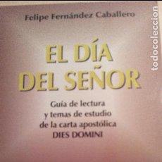 Libros de segunda mano: EL DÍA DEL SEÑOR, FELIPE FERNÁNDEZ CABALLERO, SAN PABLO. Lote 72787403
