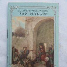 Libros de segunda mano: LIBRO LIBRITO EL SANTO EVANGELIO SEGÚN SAN MARCOS. AÑO 1951.. Lote 73408511