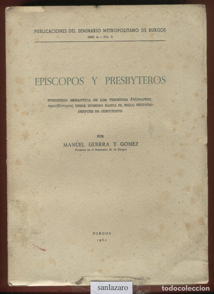 Episcopos y presbyteros por manuel guerra y gom - Vendido en Venta Directa  - 73621287