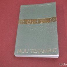 Libros de segunda mano: NOU TESTAMENT , BIBLIA CATALANA - RE37. Lote 74187383