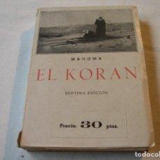Libros de segunda mano: EL KORAN - MAHOMA. Lote 74264207