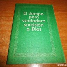 Libros de segunda mano: EL TIEMPO PARA VERDADERA SUMISION A DIOS FOLLETO TESTIGOS DE JEHOVA 1983 USA WATCHTOWER. Lote 74731127