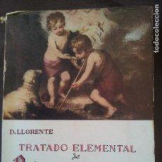 Libros de segunda mano: TRATADO ELEMENTAL DE PEDAGOGIA CATEQUISTA-D.LLORENTE. Lote 75608603