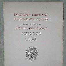 Libros de segunda mano: DOCTRINA CRISTIANA EN LENGUA ESPAÑOLA Y MEXICANA(COLECCION DE INCUNABLES AMERICANOS.FACSIMIL DE 1548. Lote 75656059