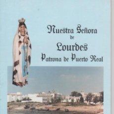 Libros de segunda mano: VIRGEN DE LOURDES. REVISTA 75 ANIVERSARIO PATRONA PUERTO REAL (CÁDIZ). 1913 - 1988. Lote 120050124