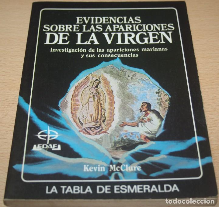 EVIDENCIAS SOBRE LAS APARICIONES DE LA VIRGEN - KEVIN MCCLURE (Libros de Segunda Mano - Religión)