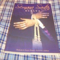 Libros de segunda mano: SEMANA SANTA HUELVA 2007. Lote 115792316