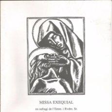 Libros de segunda mano: OPUSCLE MISSA EXEQUIAL EN SUFRAGI DE L'EMM. I RVDM.SR. NARCÍS JUBANY I ARNAU - 1996. Lote 76635751