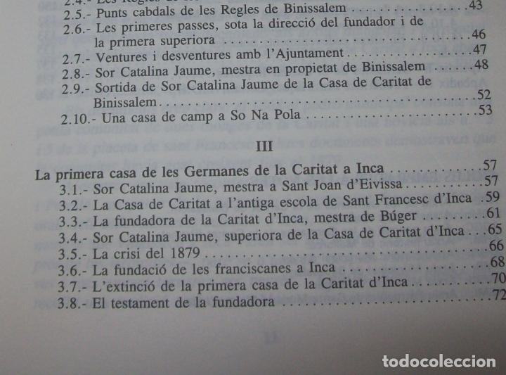 Libros de segunda mano: LES GERMANES DE LA CARITAT A INCA . PERE JOAN LLABRÉS . 1993 . EXCEL·LENT EXEMPLAR. MALLORCA - Foto 6 - 76922787