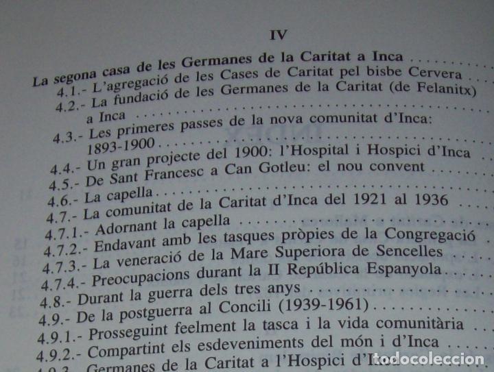 Libros de segunda mano: LES GERMANES DE LA CARITAT A INCA . PERE JOAN LLABRÉS . 1993 . EXCEL·LENT EXEMPLAR. MALLORCA - Foto 8 - 76922787