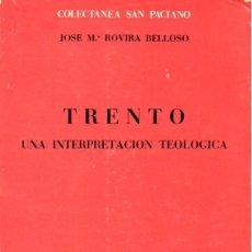 Libros de segunda mano: ROVIRA VELLOSO : TRENTO, UNA INTERPRETACIÓN TEOLÓGICA (HERDER, 1979). Lote 76946261