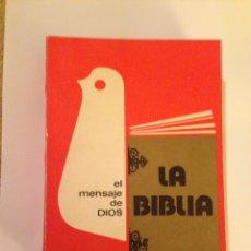 Libros de segunda mano: LIBRO, LA BIBLIA, EL MENSAJE DE DIOS. (1976 AÑO). Lote 77860446