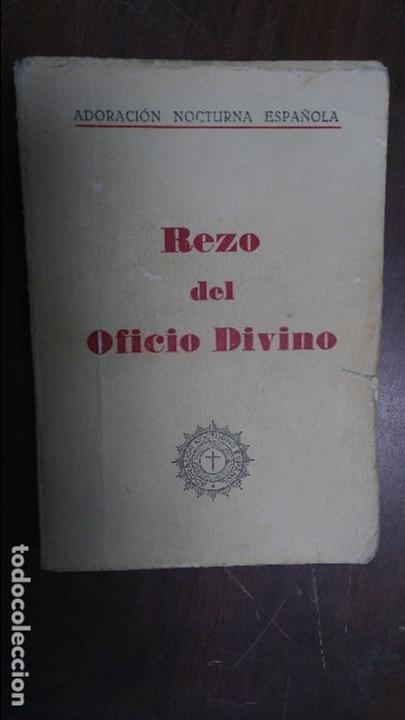 REZO DEL OFICIO DIVINO 1966 ADORACÒN NOCTURNA ESPAÑOLA (Libros de Segunda Mano - Religión)