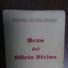 Libros de segunda mano: REZO DEL OFICIO DIVINO 1966 ADORACÒN NOCTURNA ESPAÑOLA. Lote 77886157