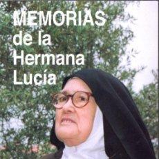 Libros de segunda mano: MEMORIAS DE LA HERMANA LUCÍA (FÁTIMA, 2012). Lote 77894633