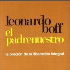 Libros de segunda mano: LEONARDO BOFF : EL PADRENUESTRO (PAULINAS, 1982) . Lote 77899797