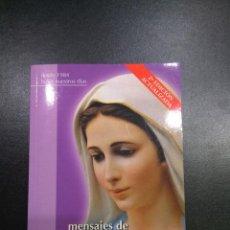 Libros de segunda mano: MENSAJES DE LA REINA DE LA PAZ. Lote 78223121