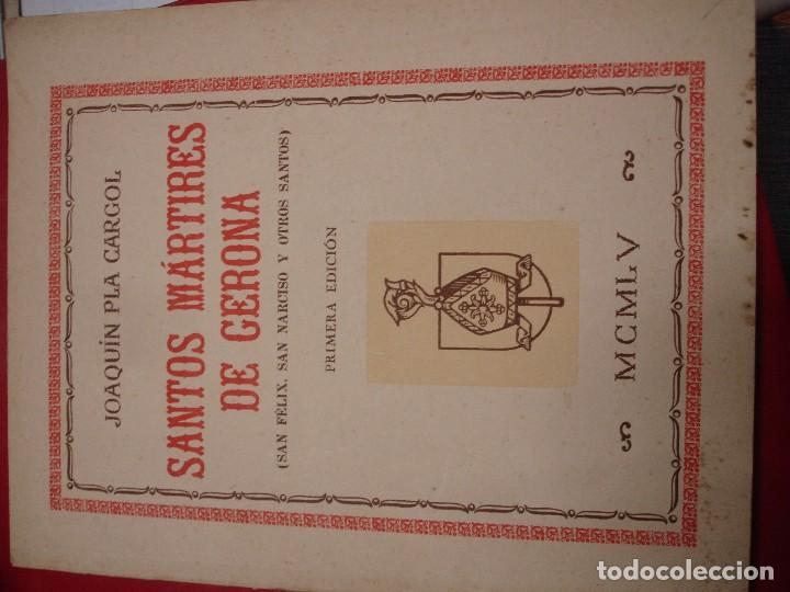 SANTOS MÁRTIRES DE GERONA (SAN FÉLIX, SAN NARCISO Y OTROS SANTOS) PLA CARGOL (Libros de Segunda Mano - Religión)