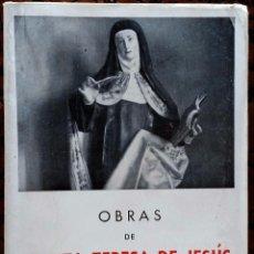 Libros de segunda mano: OBRAS DE SANTA TERESA DE JESÚS – VALLADOLID - 1950. Lote 80359953