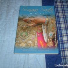 Libros de segunda mano: SEMANA SANTA HUELVA 2008. Lote 80731478