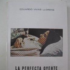 Libros de segunda mano: LA PERFECTA OYENTE DE LA PALABRA DE DIOS - SOR TERESA DE JESÚS - EDUARDO VIVAS - EDITORIAL BALMES.. Lote 81358764