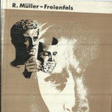 Libros de segunda mano: TU ALMA Y LA AJENA. R. MÜLLER-FREINFELS. EDITORIAL LABOR. BARCELONA. 1963. Lote 81609712