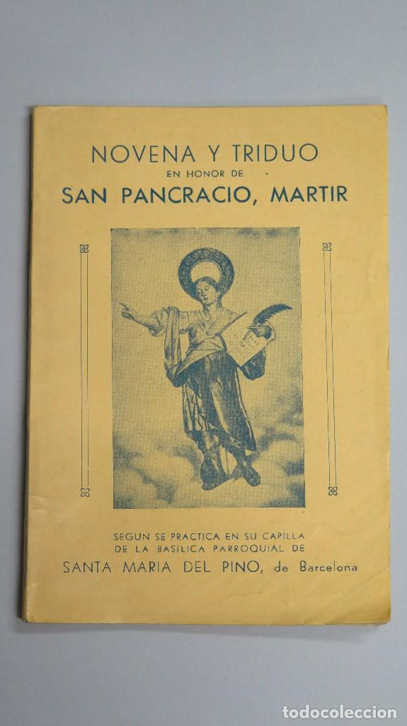 1949.- NOVENA Y TRIDUO EN HONOR DE SAN PANCRACIO. SANTA MARIA DEL PINO. BARCELONA (Libros de Segunda Mano - Religión)