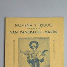 Libros de segunda mano: 1949.- NOVENA Y TRIDUO EN HONOR DE SAN PANCRACIO. SANTA MARIA DEL PINO. BARCELONA. Lote 81646100