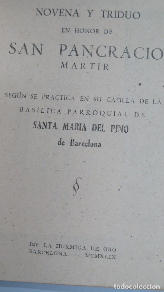 Libros de segunda mano: 1949.- NOVENA Y TRIDUO EN HONOR DE SAN PANCRACIO. SANTA MARIA DEL PINO. BARCELONA - Foto 2 - 81646100