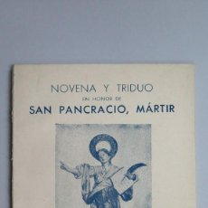 Libros de segunda mano: 1949.- NOVENA Y TRIDUO EN HONOR DE SAN PANCRACIO. SANTA MARIA DEL PINO. BARCELONA. Lote 81646180