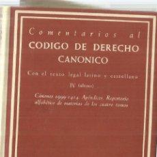 Libros de segunda mano: COMENTARIOS AL CÓDIGO DE DERECHO CANÓNICO. BIBLIOTECA DE AUTORES CRISTIANOS. MADRID. 1971. Lote 98724270