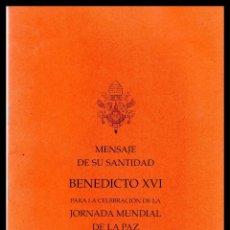 Libros de segunda mano: XX MENSAJE DE SU SANTIDAD PARA LA CELEBRACION DE LA JORNADA MUNDIAL DE LA PAZ.. Lote 81928044