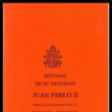 Libros de segunda mano: X MENSAJE DE SU SANTIDAD JUAN PABLO II PARA LA CELEBRACION DE LA JORNADA MUNDIAL DE LA PAZ 2005. Lote 82014148