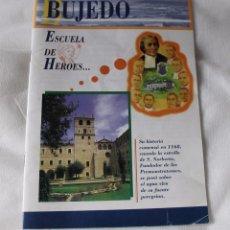 Libros de segunda mano: FOLLETO BUJEDO-ESCUELA DE HEROES-CENTRO DE ESPIRITUALIDAD LA SALLE. Lote 82236616
