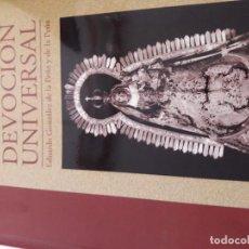 Libros de segunda mano: CONSOLACIÓN DE UTRERA.UNA DEVOCIÓN UNIVERSAL. Lote 82628460