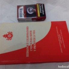 Libros de segunda mano: HERMANOS Y COLABORADORES UNIDOS PARA SERVIR Y PROMOVER LA VIDA-HERMANOS DE SAN JUAN DE DIOS-1991. Lote 83061332