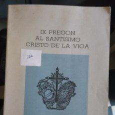 Libros de segunda mano: IX PREGON AL SANTISIMO CRISTO DE LA VIGA JEREZ DE LA FRONTERA CADIZ MIGUEL TRUJILLO PEREZ 1989 - . Lote 83091336