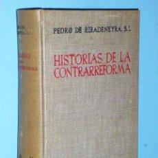 Libros de segunda mano: HISTORIAS DE LA CONTRARREFORMA. Lote 83575296