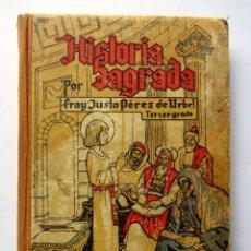 Libros de segunda mano: HISTORIA SAGRADA POR FRAY JUSTO PÉREZ DE URBEL. Lote 83924835