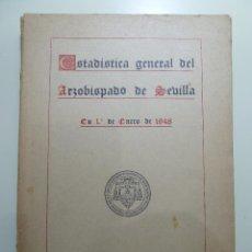 Libros de segunda mano: ESTADISTICA GENERAL DEL ARZOBISPADO DE SEVILLA - EDITORIAL CATOLICA ESPAÑOLA. Lote 84124836