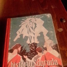 Libros de segunda mano: HISTORIA SAGRADA SEGUNDO GRADO . Lote 84139524