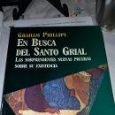 Libros de segunda mano: EN BUSCA DEL SANTO GRIAL DE GRAHAM PHILLIPS.. Lote 84369996