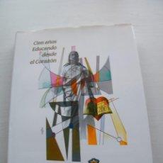 Libros de segunda mano: CIEN AÑOS EDUCANDO DESDE EL CORAZÓN - CARLOS ALDA GÁLVEZ - INSTITUTO DEL SAGRADO CORAZÓN (2003). Lote 84526508