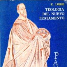 Libros de segunda mano: LOHSE : TEOLOGÍA DEL NUEVO TESTAMENTO (CRISTIANDAD, 1978). Lote 84717320