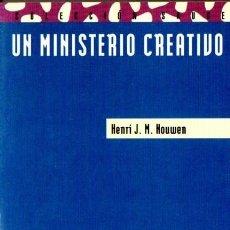 Libros de segunda mano: HOUWEN : UN MINISTERIO CREATIVO (PPC, 1998). Lote 84718216