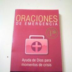 Libros de segunda mano: ORACIONES DE EMERGENCIA. Lote 84945240