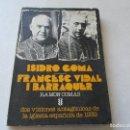Libros de segunda mano: ISIDRO GOMA, FRANCESC VIDAL I BARRAQUER-RAMÓN COMAS-EDC: SÍGUEME-SALAMANCA-1977. Lote 85330056