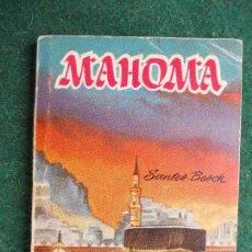 Libros de segunda mano: LIBRO PEQUEÑO - MAHOMA. Lote 85618012