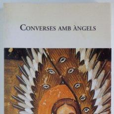 Libros de segunda mano: CONVERSES AMB ÀNGELS - DOCUMENT RECOLLIT PER GITTA MALLASZ . Lote 85847016