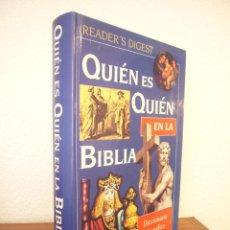 Libros de segunda mano: QUIÉN ES QUIÉN EN LA BIBLIA. DICCIONARIO BIOGRÁFICO ILUSTRADO (READER'S DIGEST, 1996) M. BUEN ESTADO. Lote 85917636
